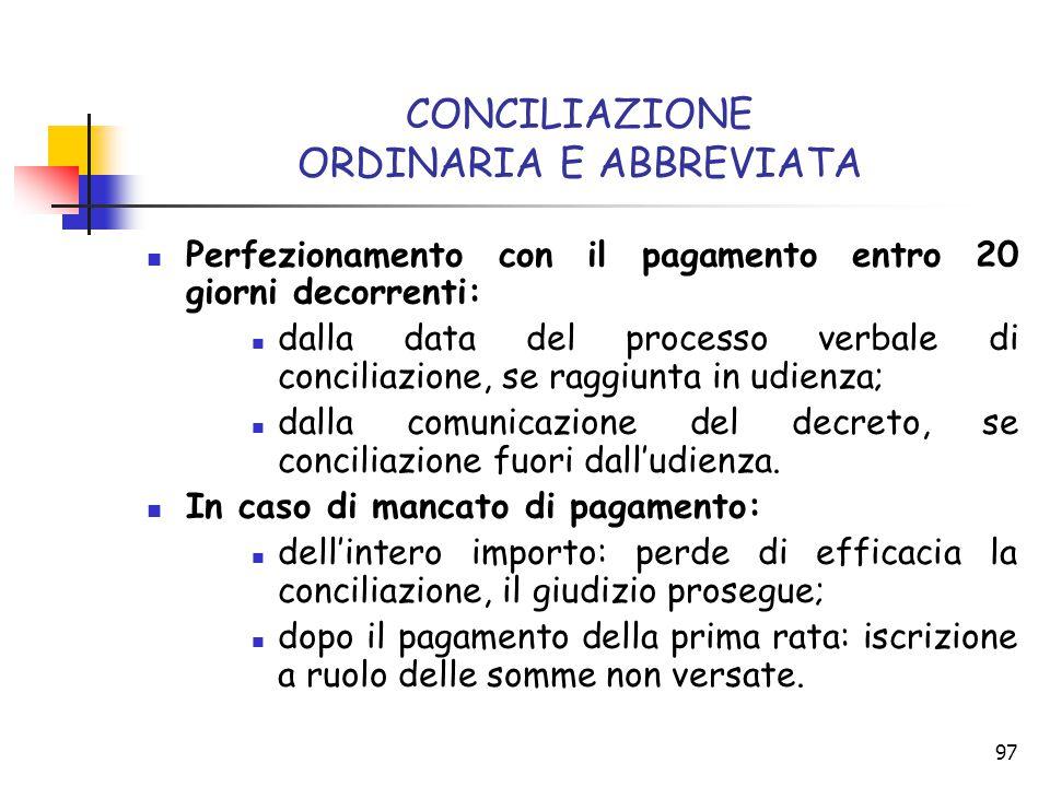 CONCILIAZIONE ORDINARIA E ABBREVIATA