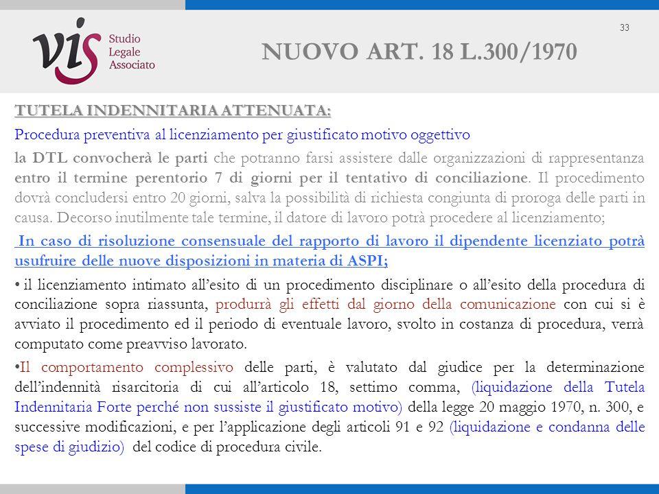 NUOVO ART. 18 L.300/1970 TUTELA INDENNITARIA ATTENUATA: