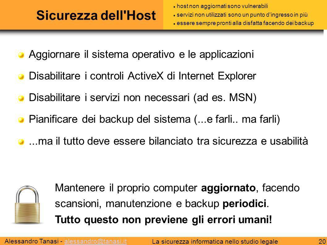 Sicurezza dell Host Aggiornare il sistema operativo e le applicazioni