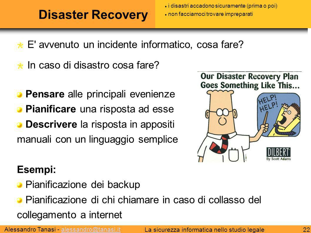 Disaster Recovery E avvenuto un incidente informatico, cosa fare