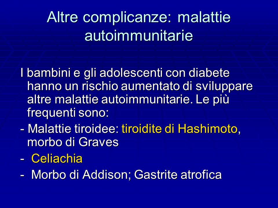 Altre complicanze: malattie autoimmunitarie