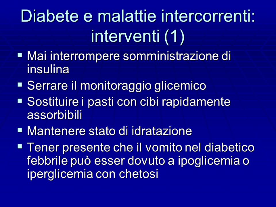 Diabete e malattie intercorrenti: interventi (1)