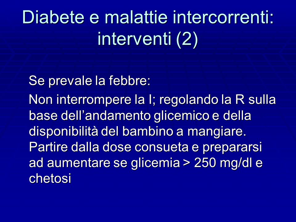 Diabete e malattie intercorrenti: interventi (2)