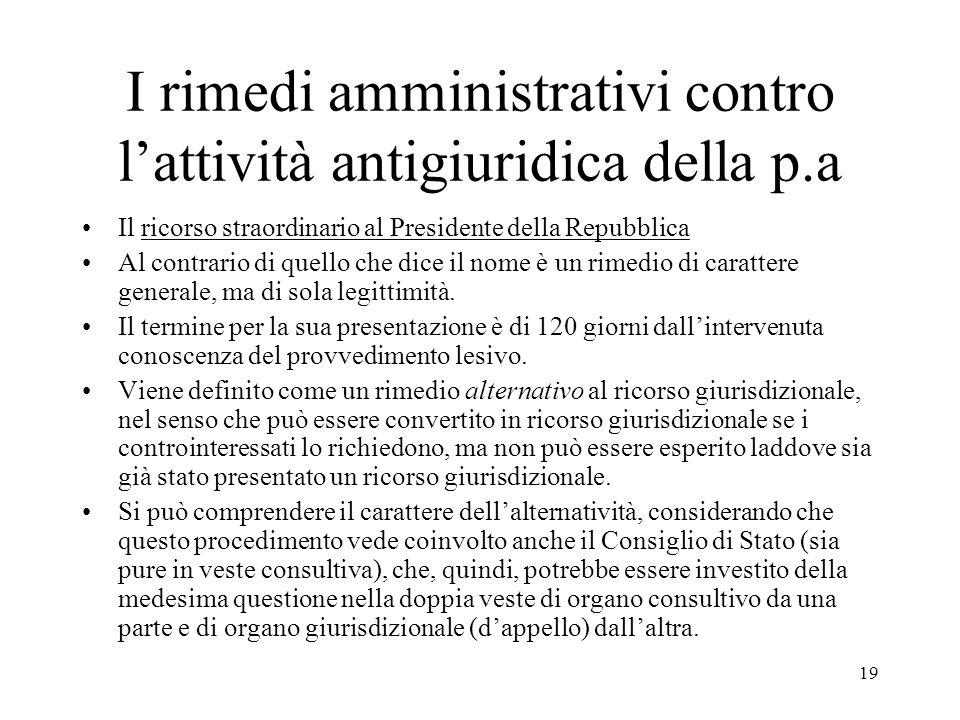I rimedi amministrativi contro l'attività antigiuridica della p.a