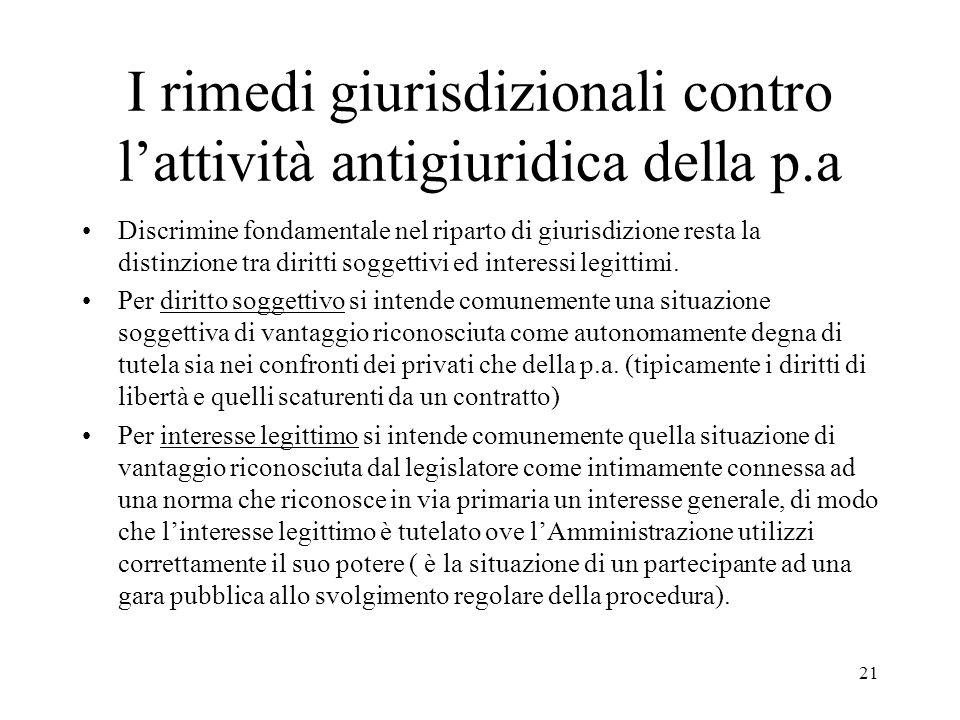 I rimedi giurisdizionali contro l'attività antigiuridica della p.a