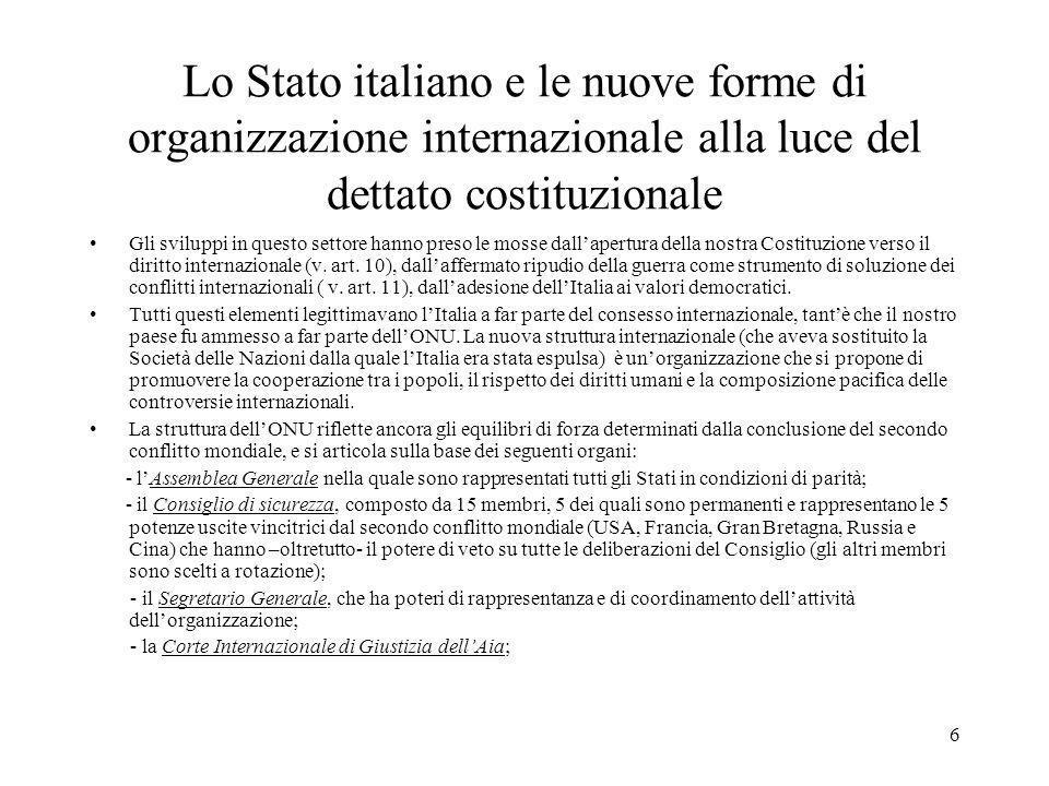 Lo Stato italiano e le nuove forme di organizzazione internazionale alla luce del dettato costituzionale