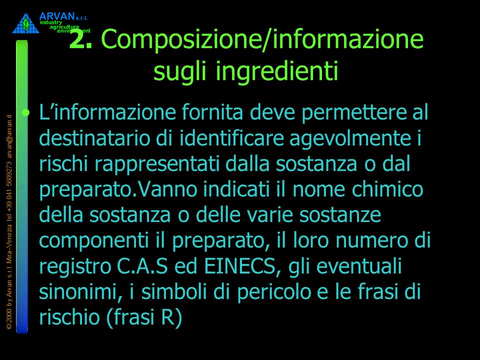 2. Composizione/informazione sugli ingredienti