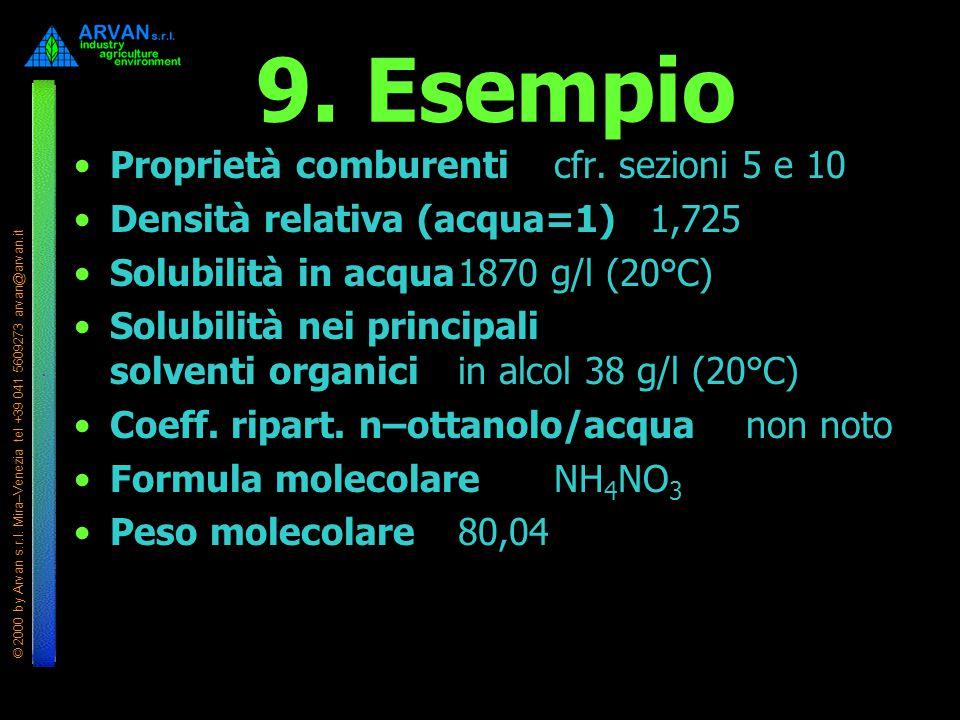 9. Esempio Proprietà comburenti cfr. sezioni 5 e 10