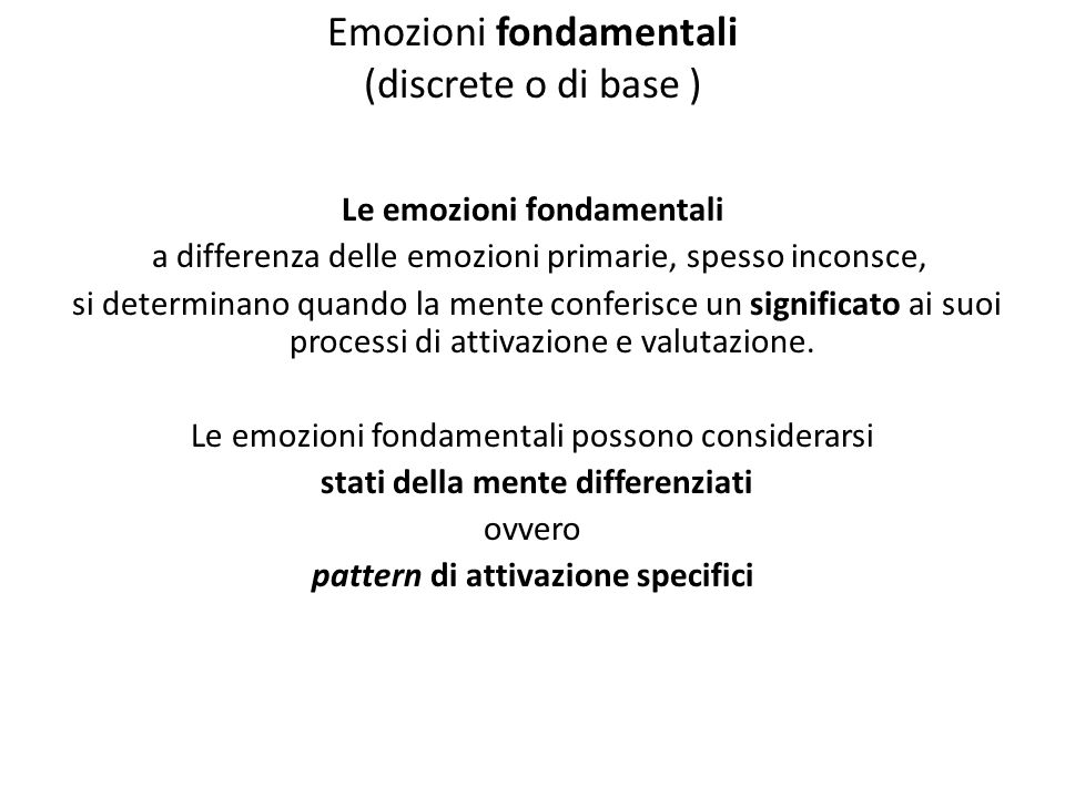 Emozioni fondamentali (discrete o di base )