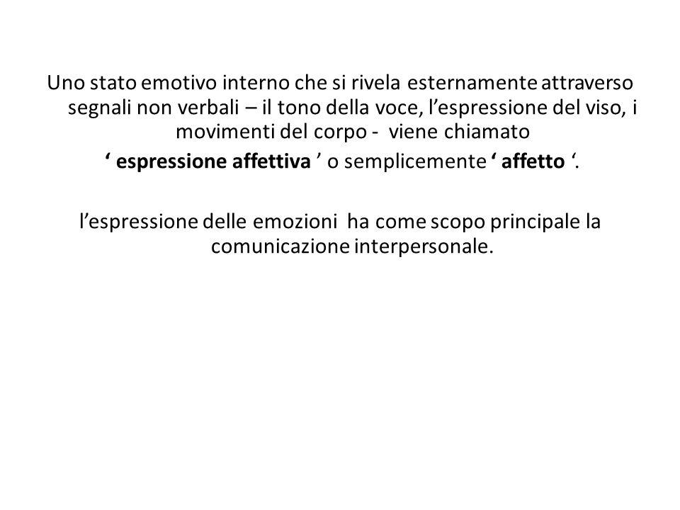 ' espressione affettiva ' o semplicemente ' affetto '.