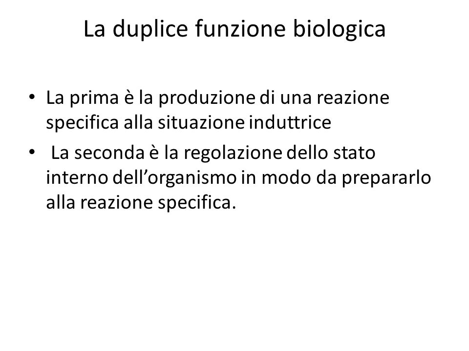 La duplice funzione biologica