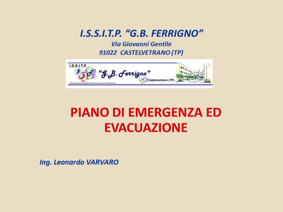 Piano di Emergenza ed Evacuazione Ing. Leonardo VARVARO