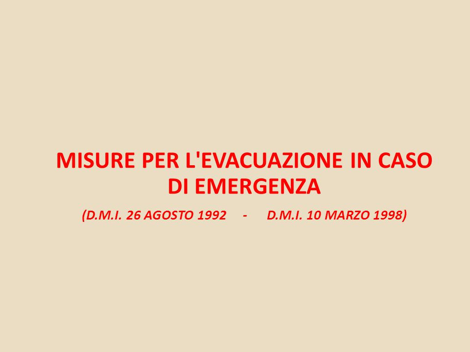 Misure per l evacuazione in caso di emergenza