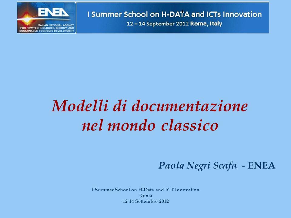 Modelli di documentazione nel mondo classico