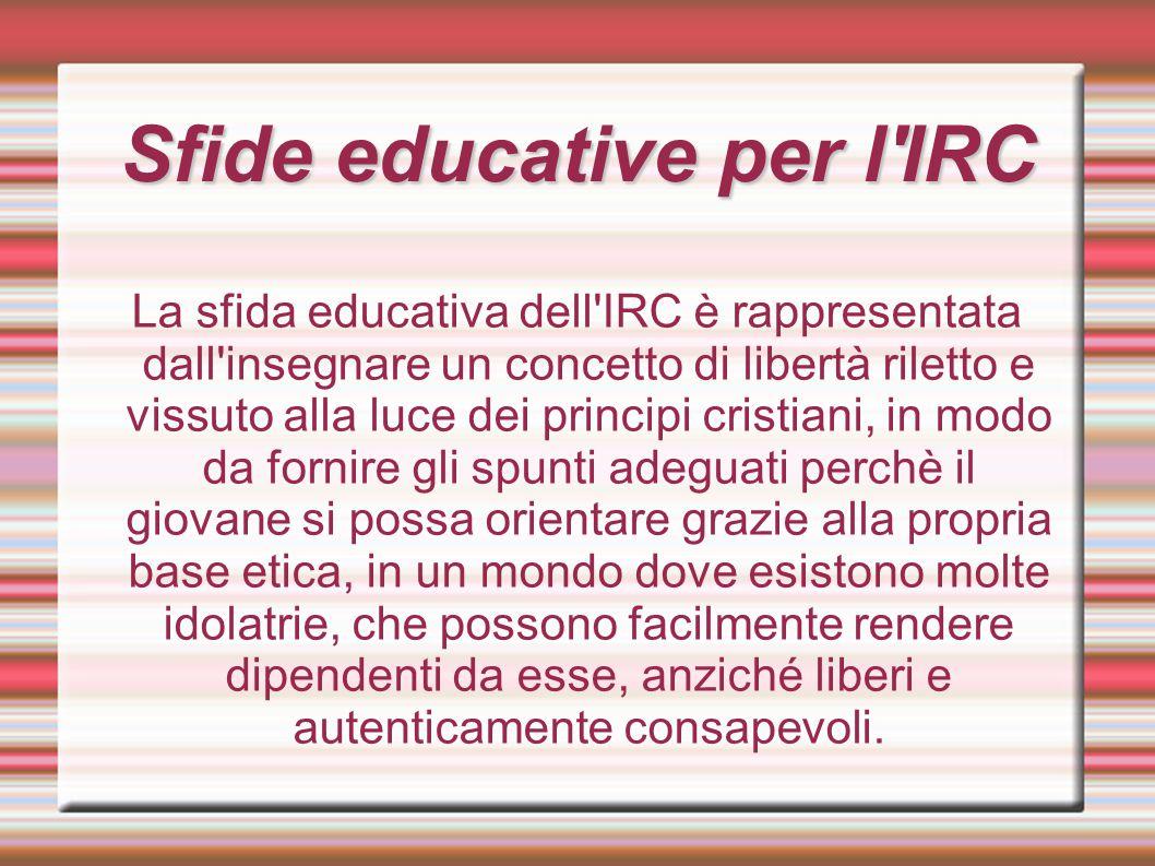 Sfide educative per l IRC