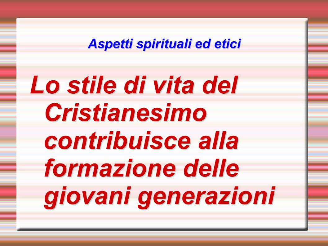 Aspetti spirituali ed etici