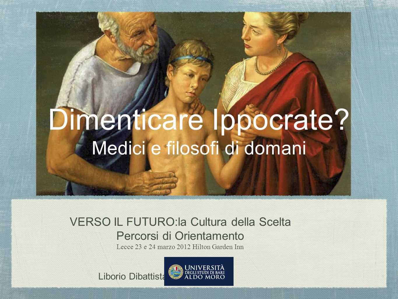 Dimenticare Ippocrate Medici e filosofi di domani