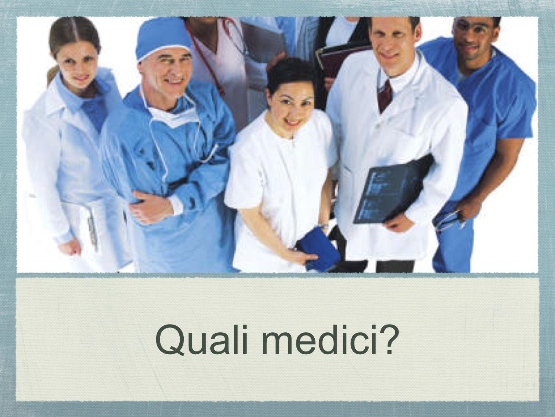 Quali medici