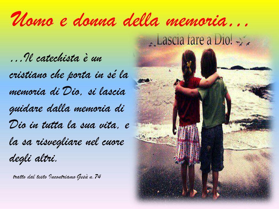 Uomo e donna della memoria…