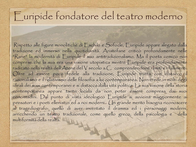 Euripide fondatore del teatro moderno