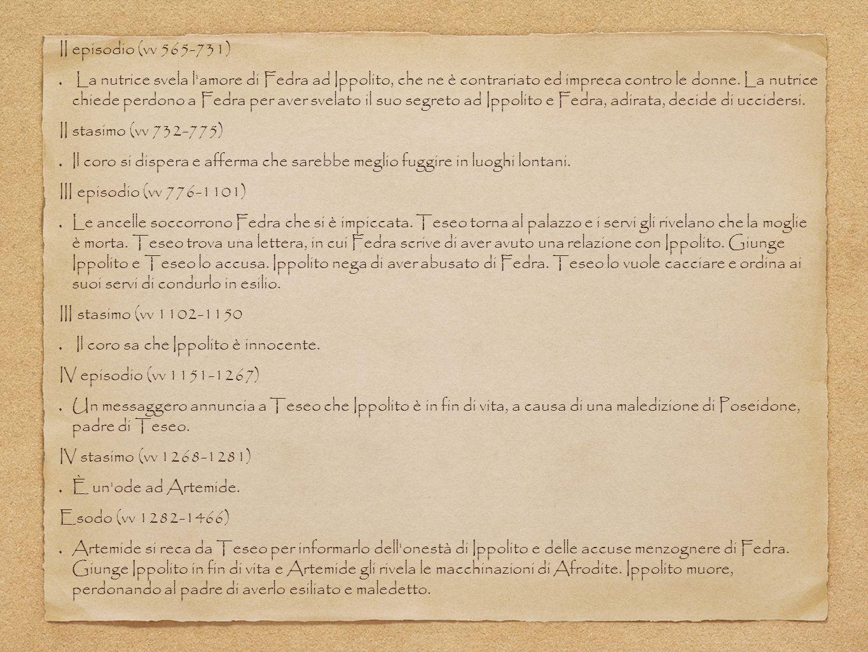 II episodio (vv 565-731)