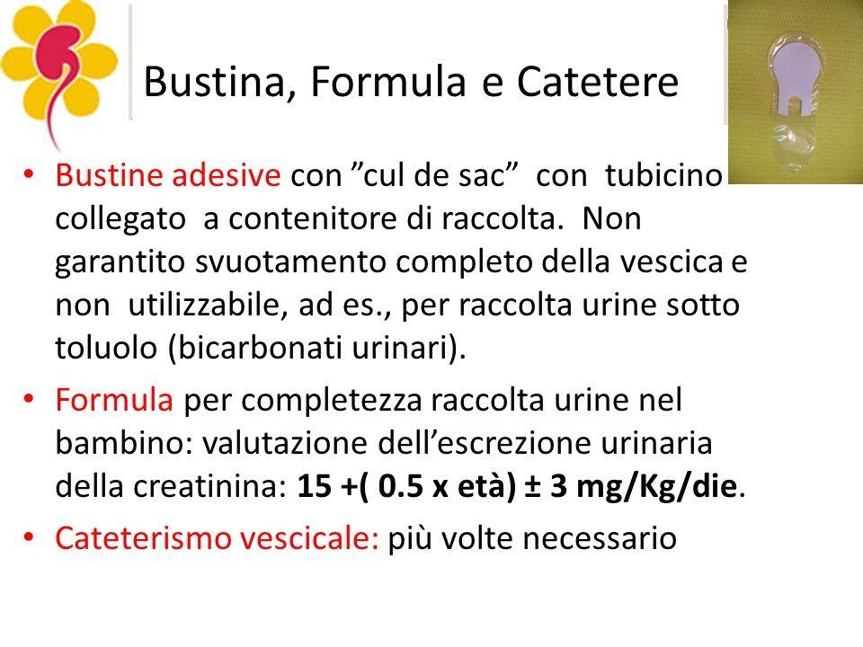 Bustina, Formula e Catetere