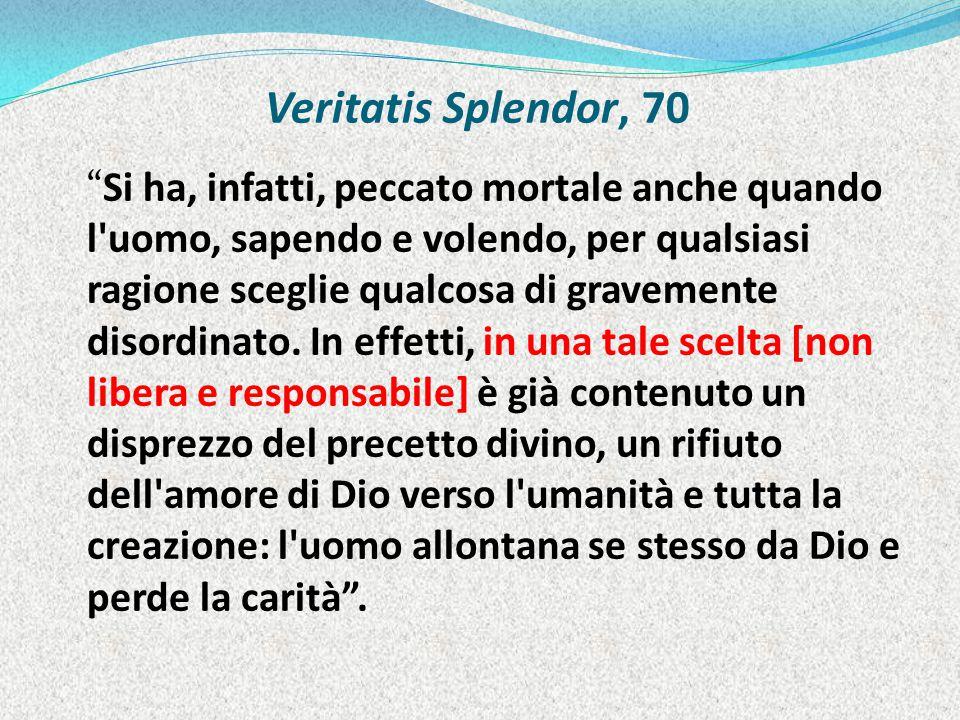 Veritatis Splendor, 70