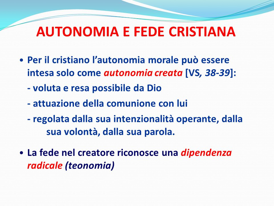AUTONOMIA E FEDE CRISTIANA