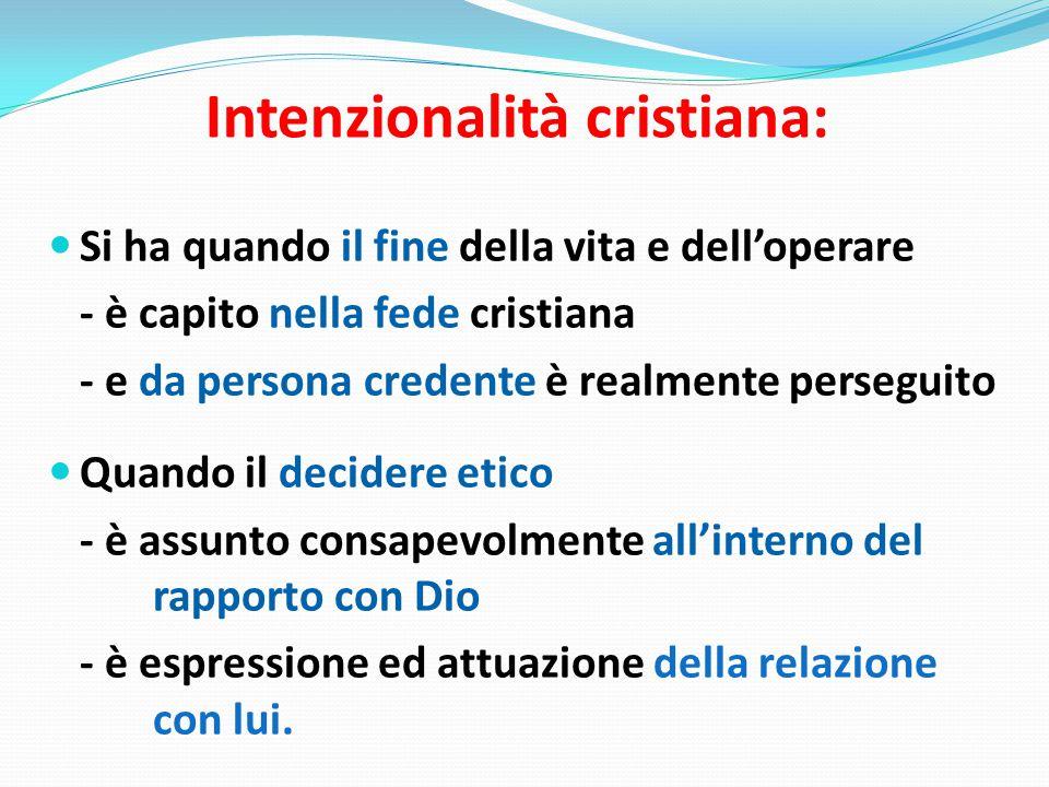 Intenzionalità cristiana: