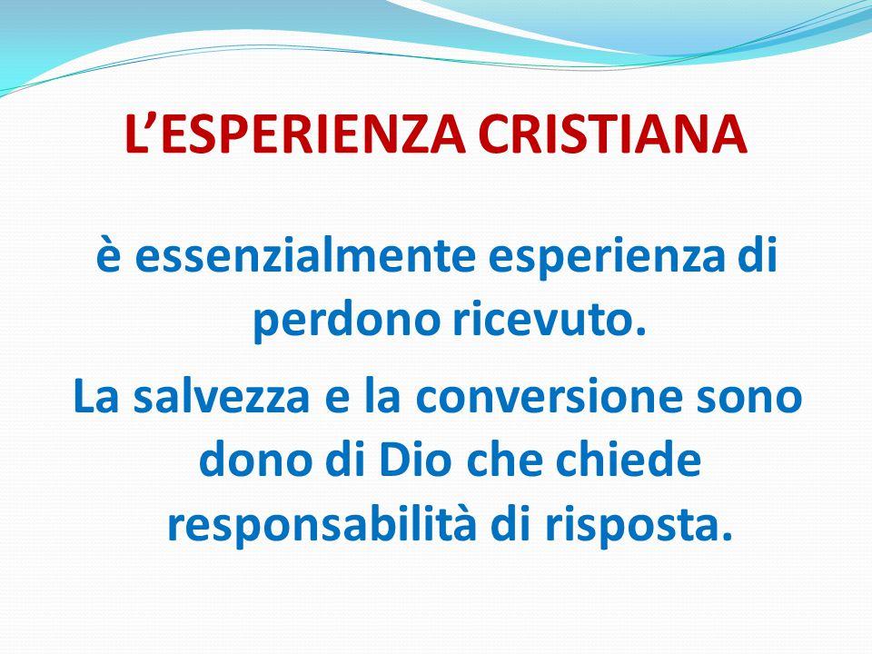 L'ESPERIENZA CRISTIANA
