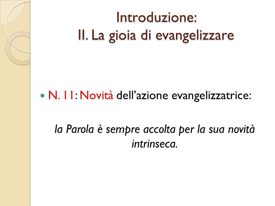 Introduzione: II. La gioia di evangelizzare