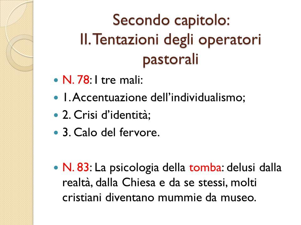 Secondo capitolo: II. Tentazioni degli operatori pastorali