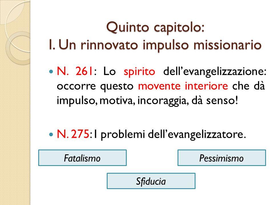 Quinto capitolo: I. Un rinnovato impulso missionario