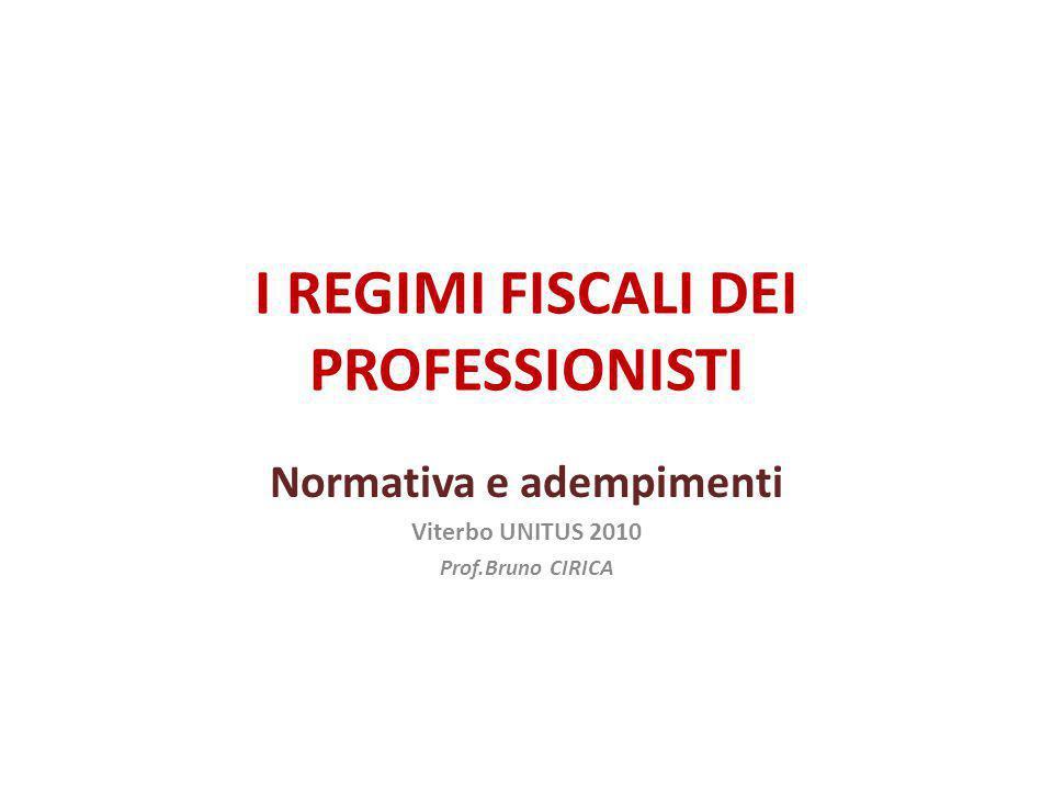 I REGIMI FISCALI DEI PROFESSIONISTI