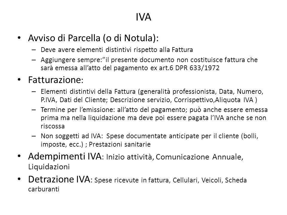 IVA Avviso di Parcella (o di Notula): Fatturazione: