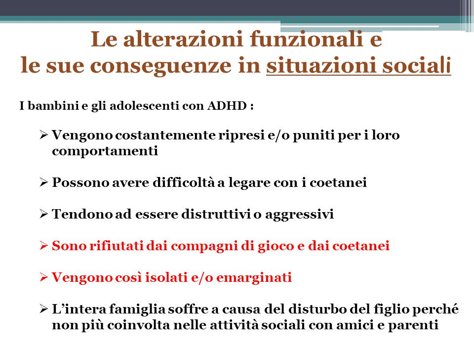 Le alterazioni funzionali e le sue conseguenze in situazioni sociali