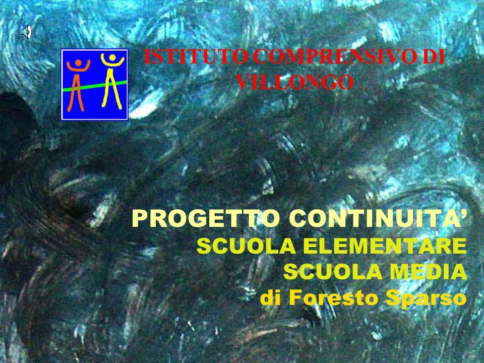 PROGETTO CONTINUITA' SCUOLA ELEMENTARE SCUOLA MEDIA di Foresto Sparso
