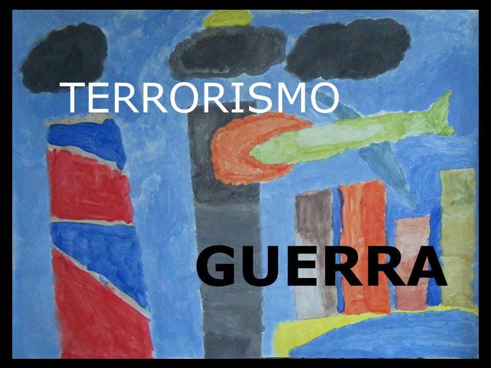 TERRORISMO GUERRA