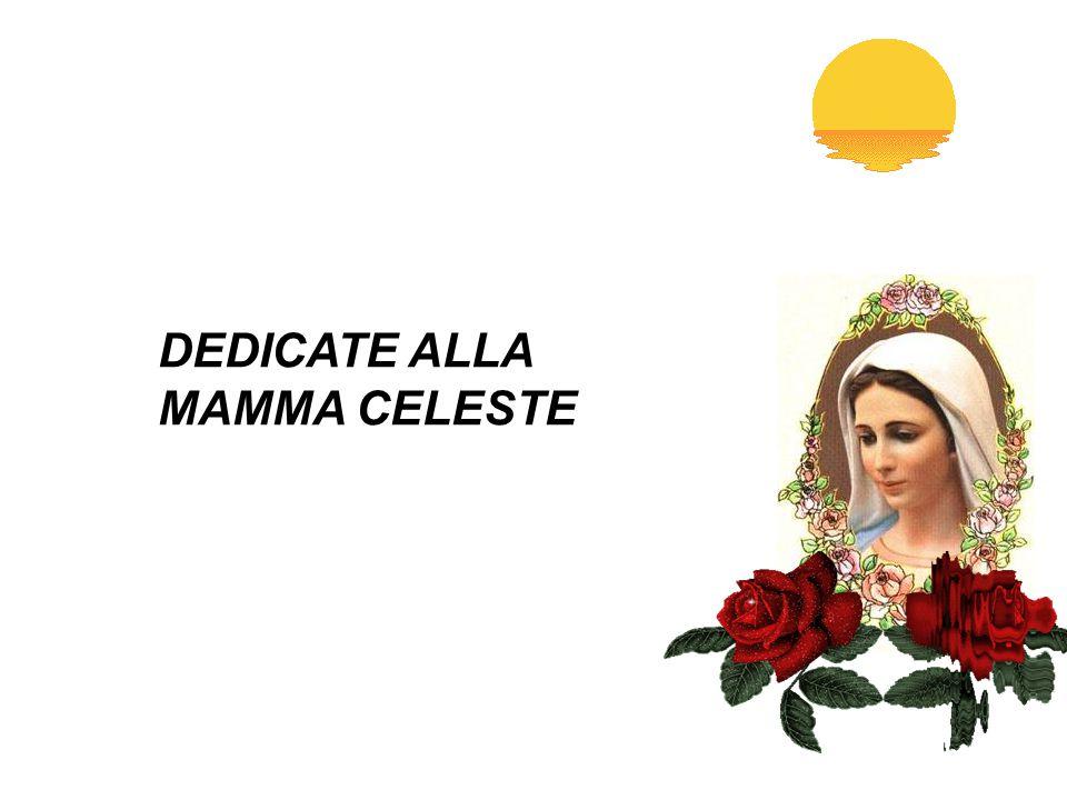Eccezionale DEDICATE ALLA MAMMA CELESTE - ppt video online scaricare DU68