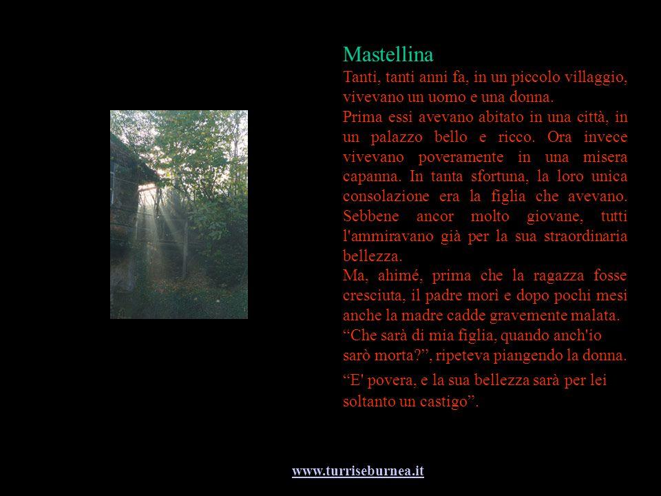 Mastellina Tanti, tanti anni fa, in un piccolo villaggio, vivevano un uomo e una donna.