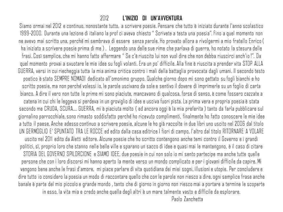 2012 L'INIZIO DI UN'AVVENTURA