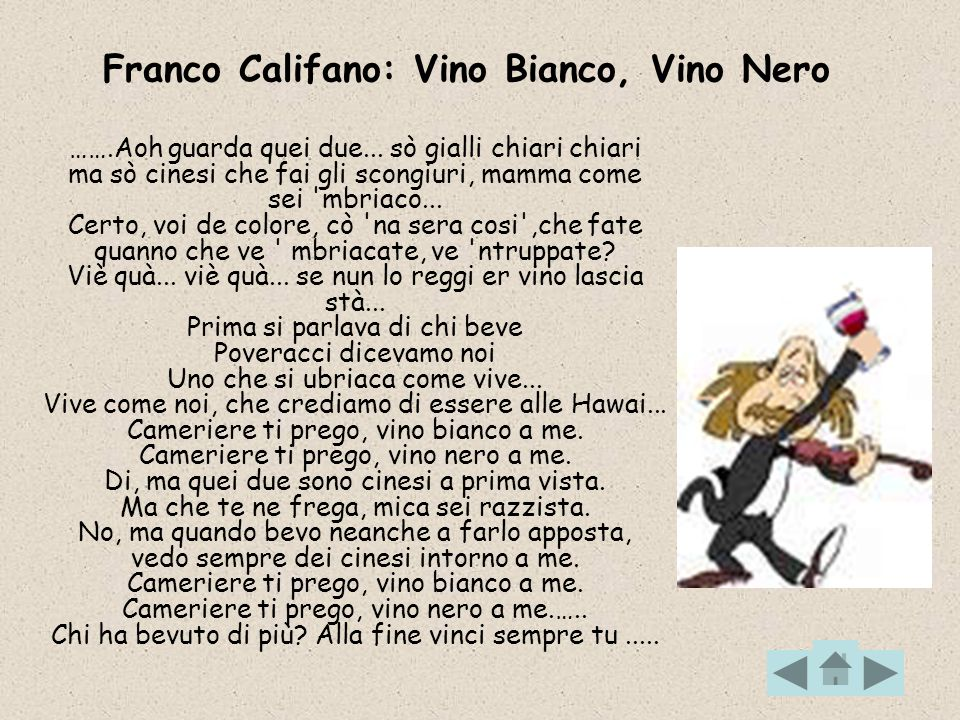 Franco Califano: Vino Bianco, Vino Nero