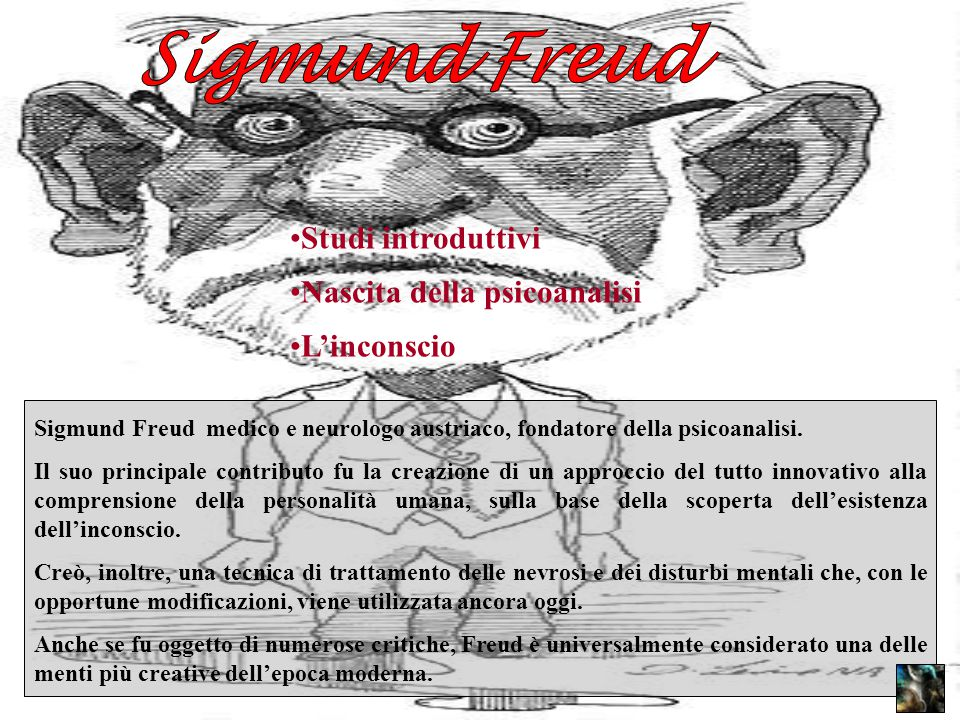 Sigmund Freud Studi introduttivi Nascita della psicoanalisi