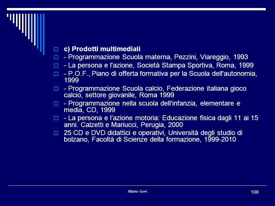c) Prodotti multimediali