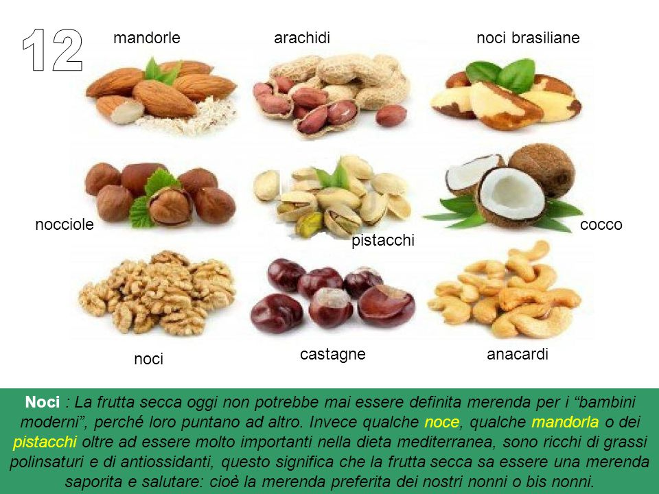 12 mandorle arachidi noci brasiliane nocciole cocco pistacchi castagne