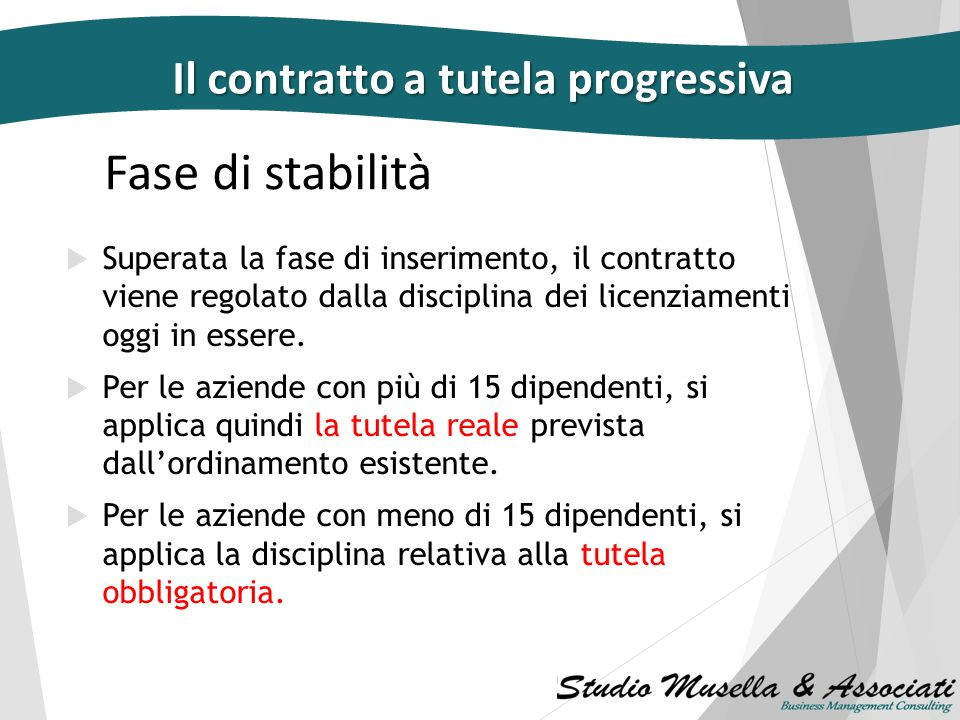 Fase di stabilità Il contratto a tutela progressiva