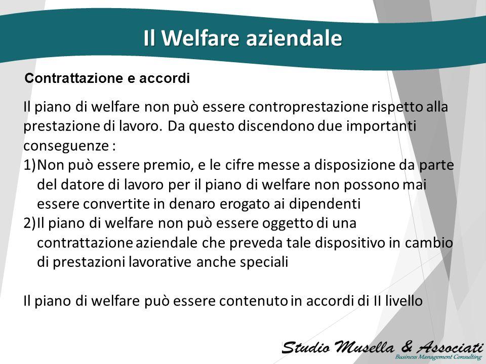 Il Welfare aziendale Contrattazione e accordi.