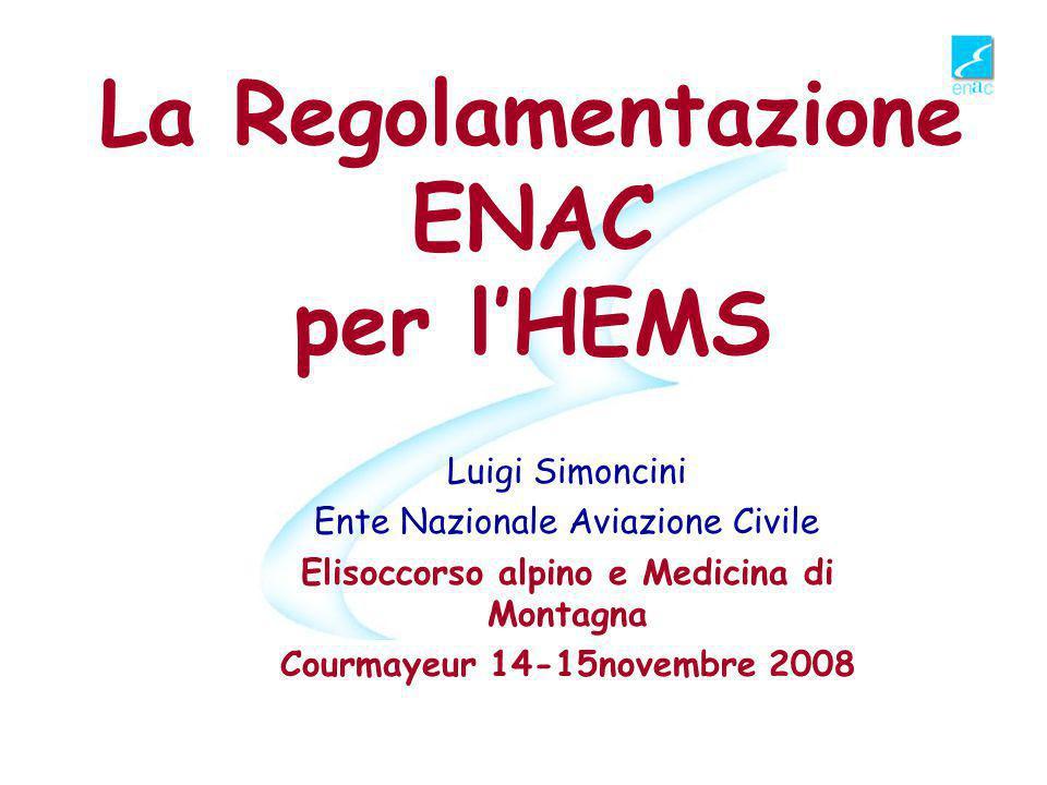 La Regolamentazione ENAC per l'HEMS