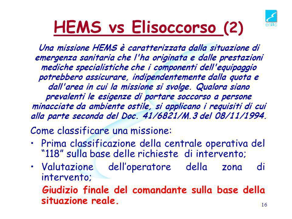 HEMS vs Elisoccorso (2) Come classificare una missione: