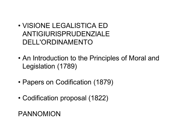 VISIONE LEGALISTICA ED ANTIGIURISPRUDENZIALE DELL ORDINAMENTO